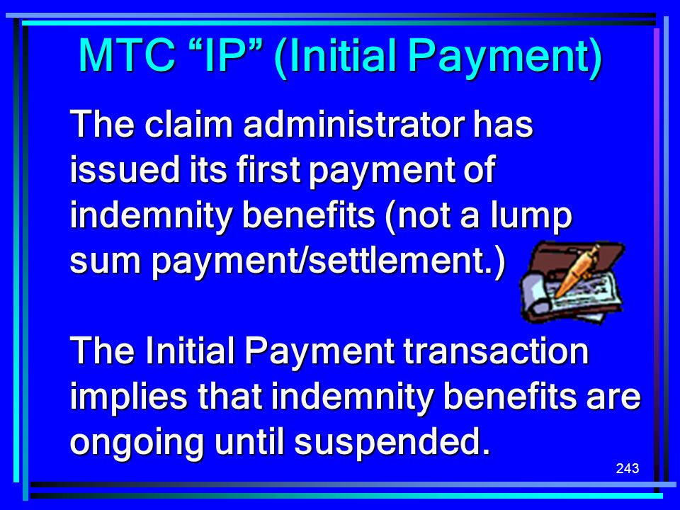MTC IP (Initial Payment)