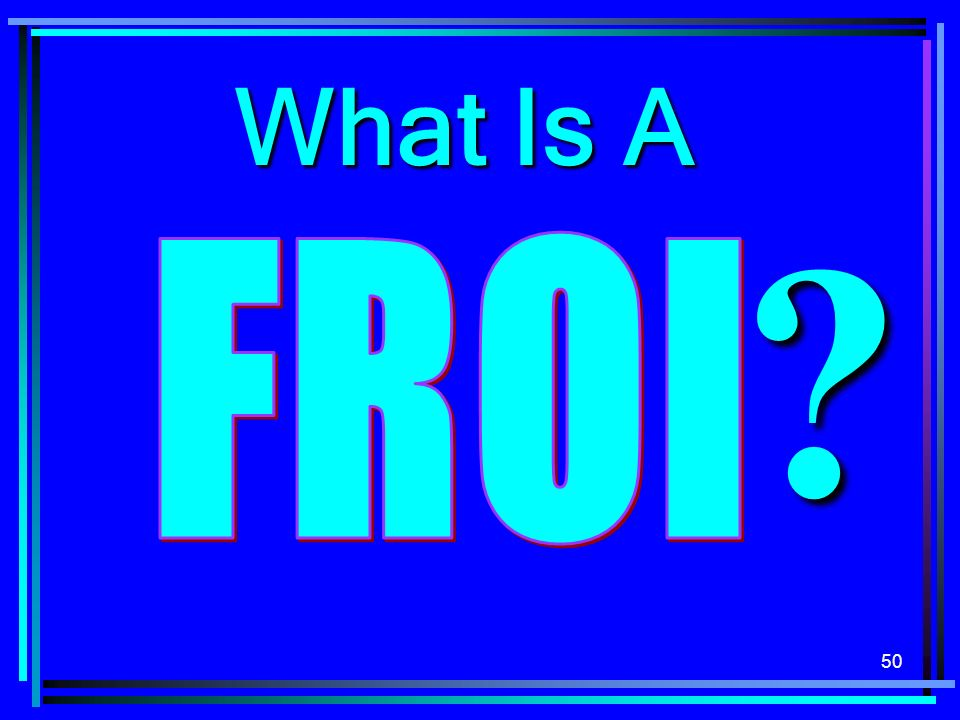 What Is A FROI