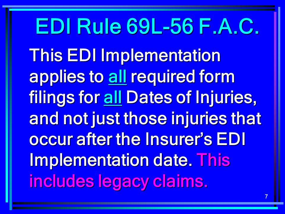 EDI Rule 69L-56 F.A.C.
