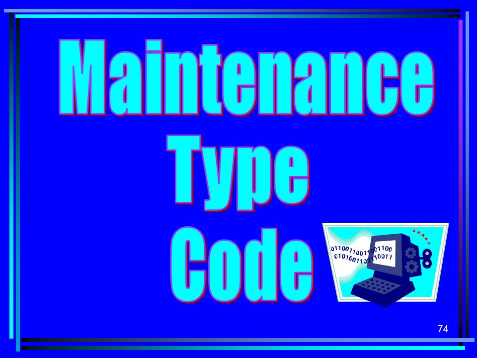 Maintenance Type Code