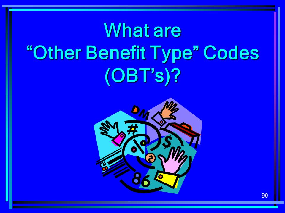 What are Other Benefit Type Codes (OBT's)