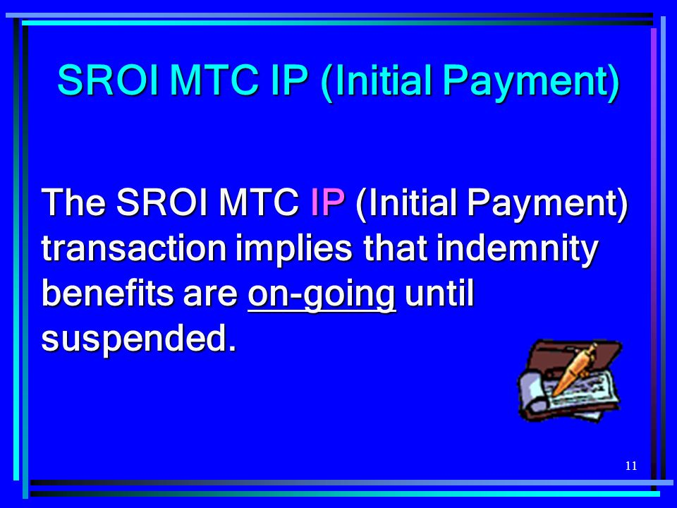 SROI MTC IP (Initial Payment)