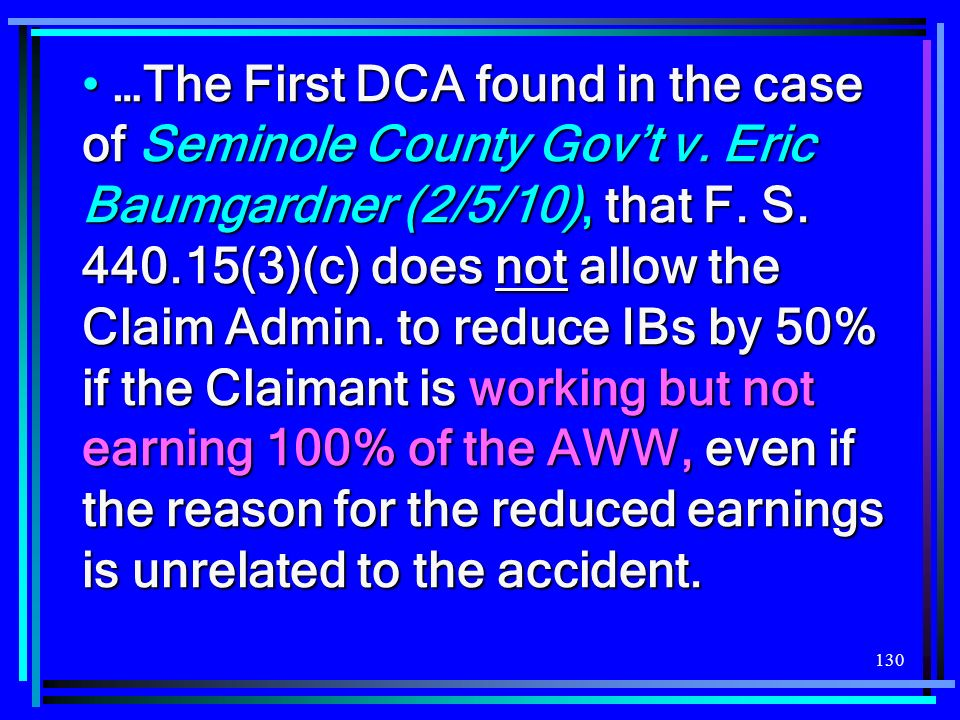 …The First DCA found in the case of Seminole County Gov't v