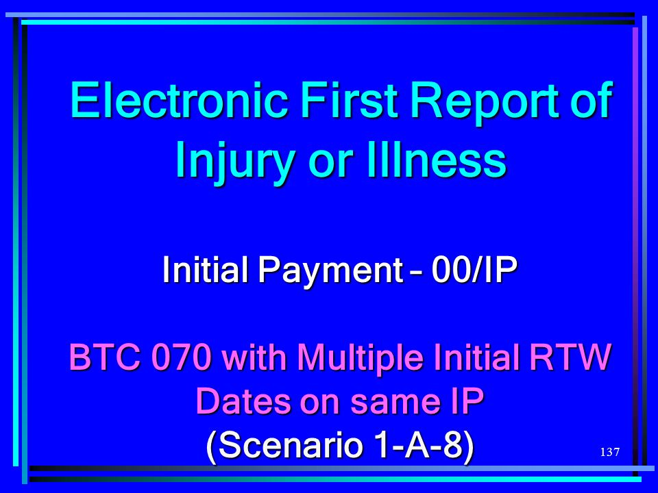 Electronic First Report of Injury or Illness