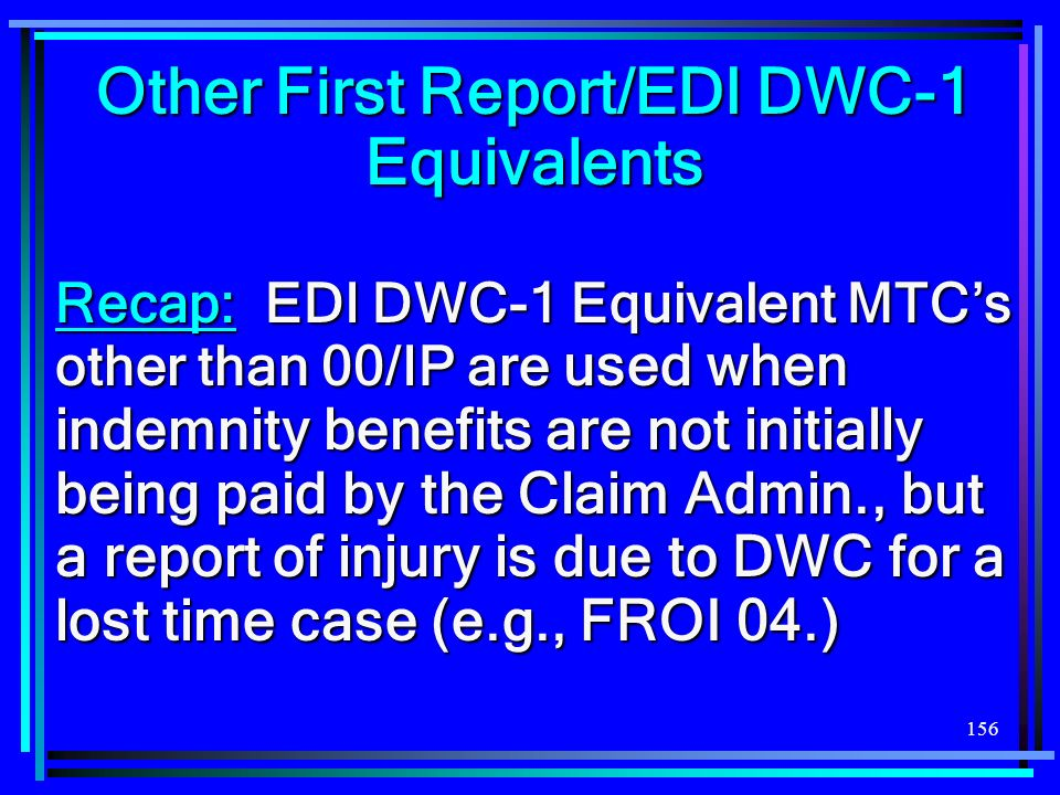 Other First Report/EDI DWC-1 Equivalents