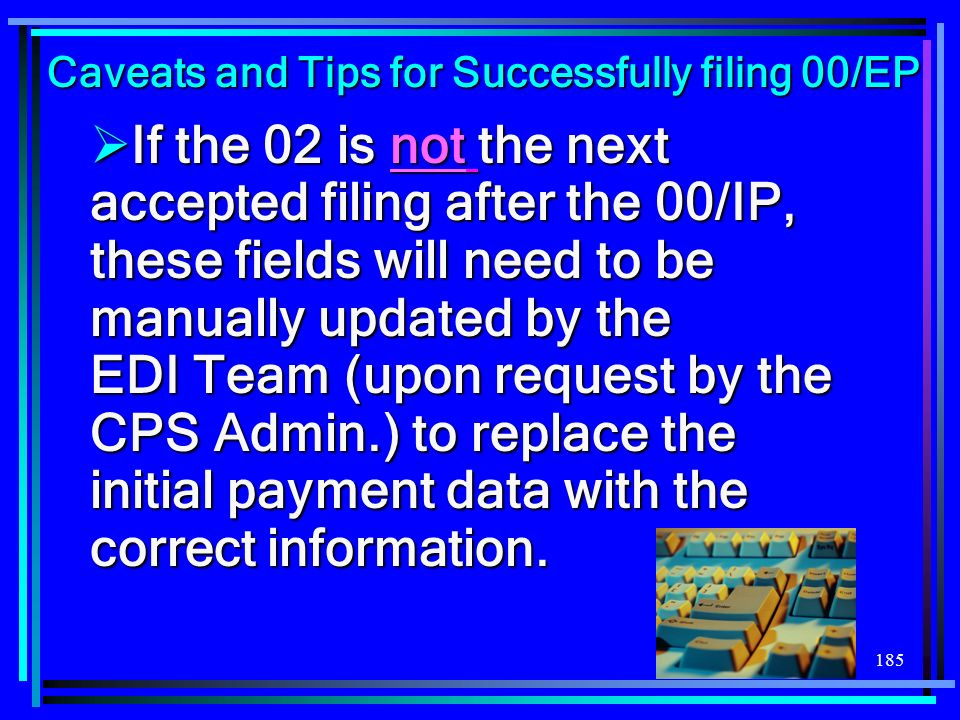 Caveats and Tips for Successfully filing 00/EP
