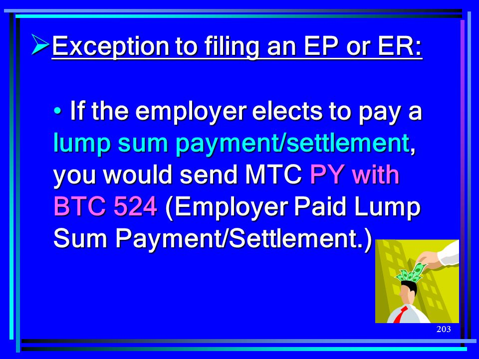Exception to filing an EP or ER: