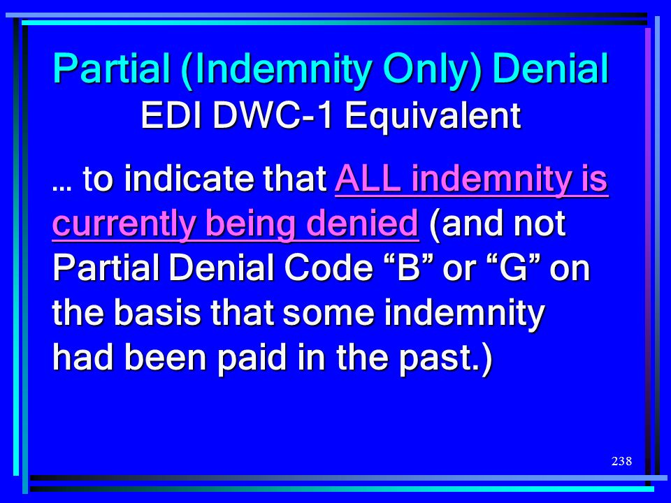 Partial (Indemnity Only) Denial