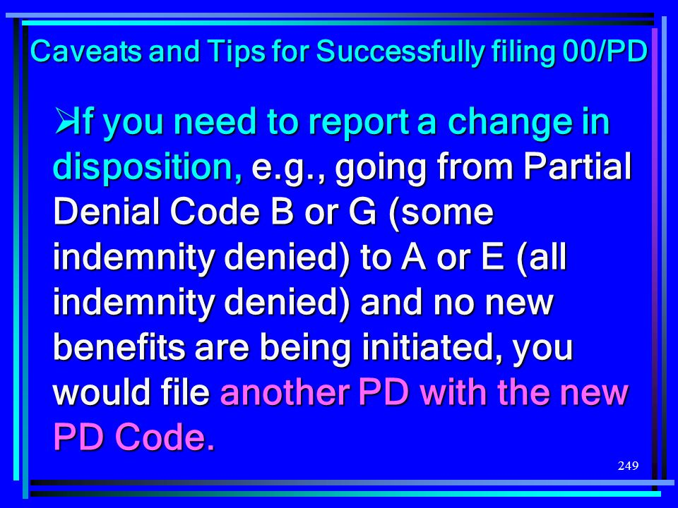 Caveats and Tips for Successfully filing 00/PD