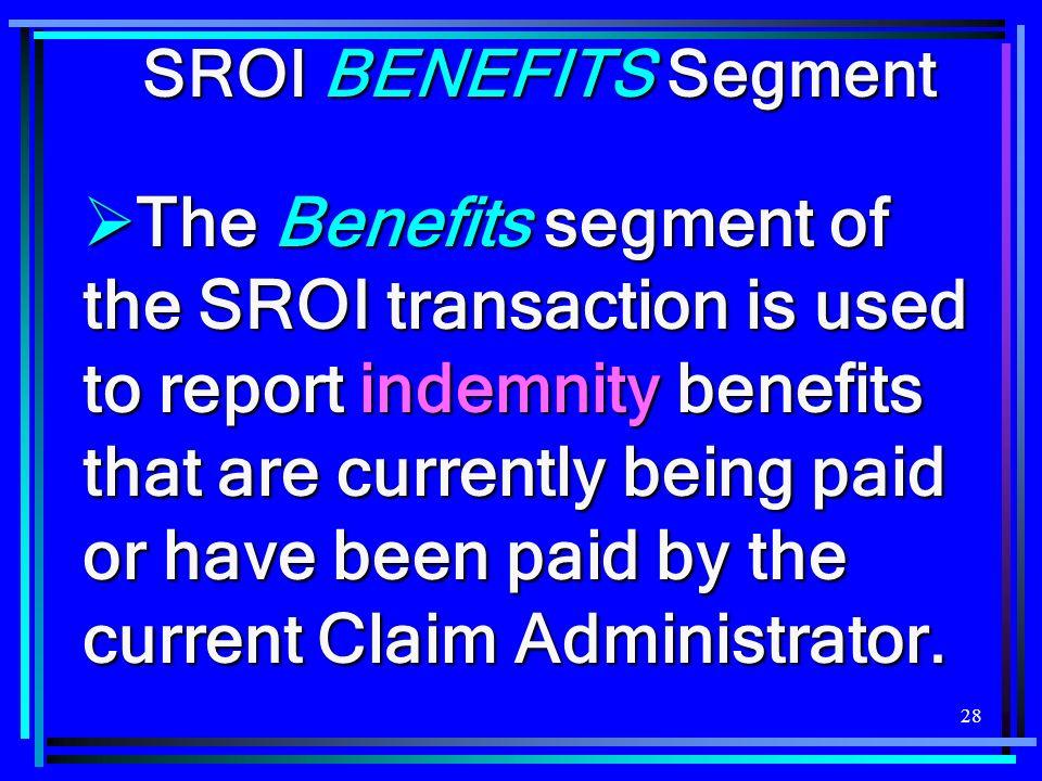 SROI BENEFITS Segment