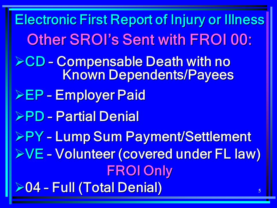 Other SROI's Sent with FROI 00: