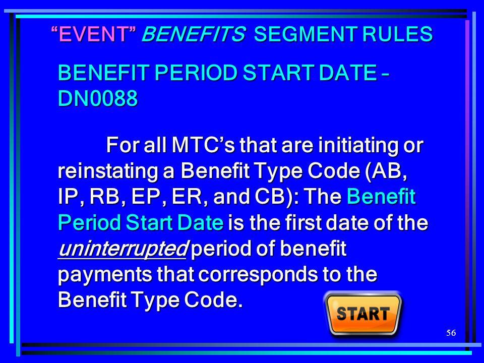 EVENT BENEFITS SEGMENT RULES