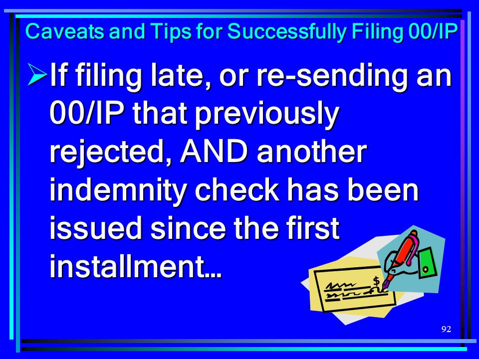 Caveats and Tips for Successfully Filing 00/IP