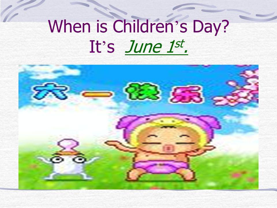 When is Children's Day It's June 1st.