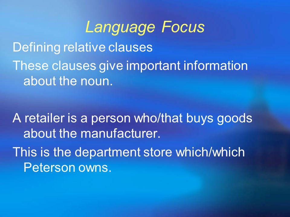Language Focus Defining relative clauses