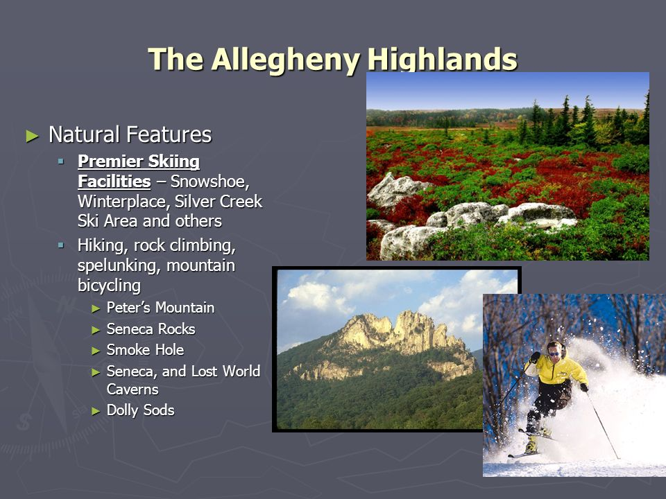 The Allegheny Highlands