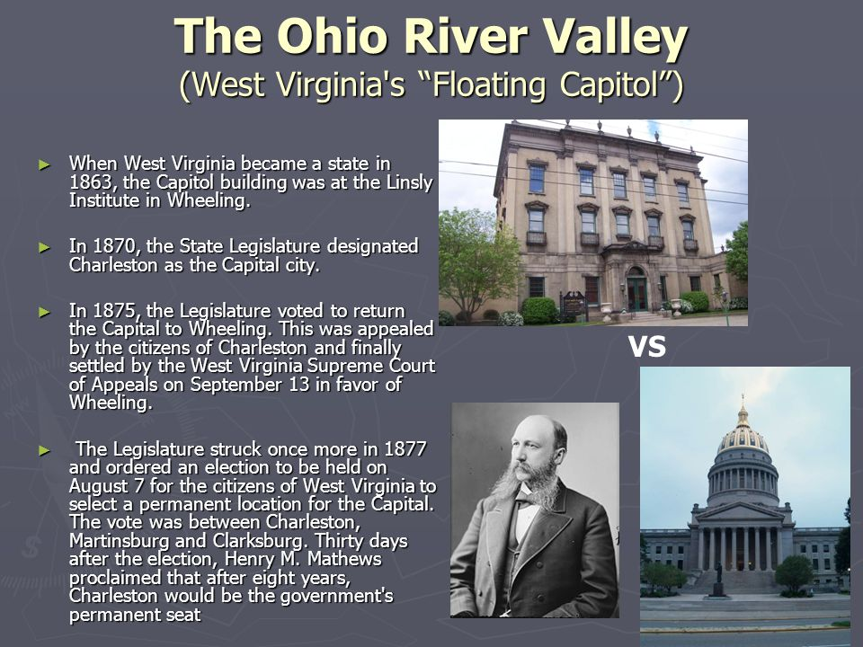 The Ohio River Valley (West Virginia s Floating Capitol )
