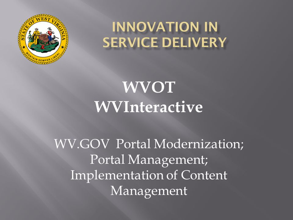 INNOVATION IN SERVICE DELIVERY