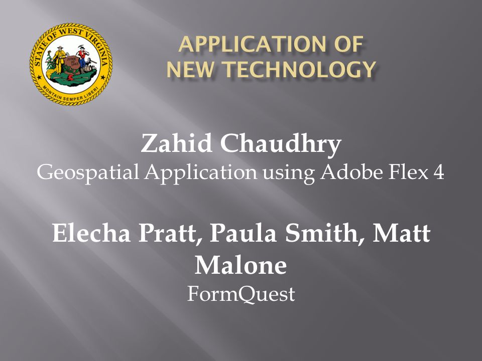 APPLICATION OF NEW TECHNOLOGY