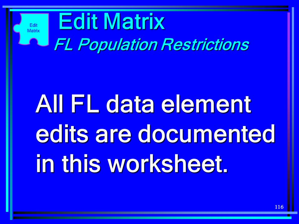 All FL data element edits are documented in this worksheet.