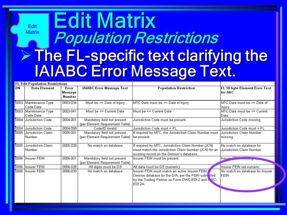 Edit Matrix Population Restrictions