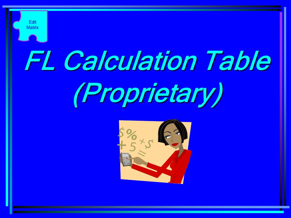 FL Calculation Table (Proprietary)