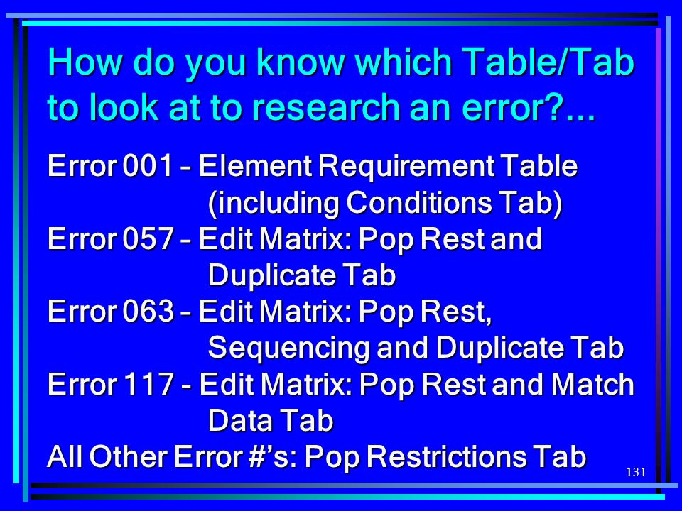 How do you know which Table/Tab to look at to research an error ...