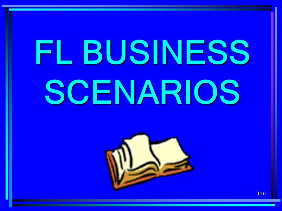 FL BUSINESS SCENARIOS
