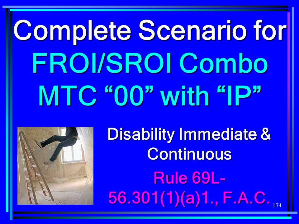 Complete Scenario for FROI/SROI Combo MTC 00 with IP
