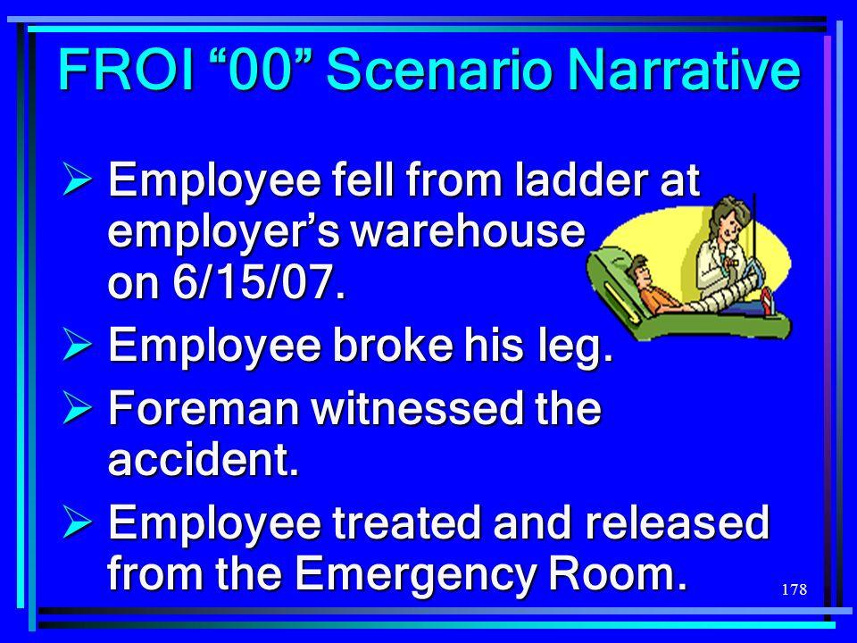 FROI 00 Scenario Narrative