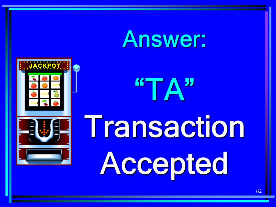 TA Transaction Accepted
