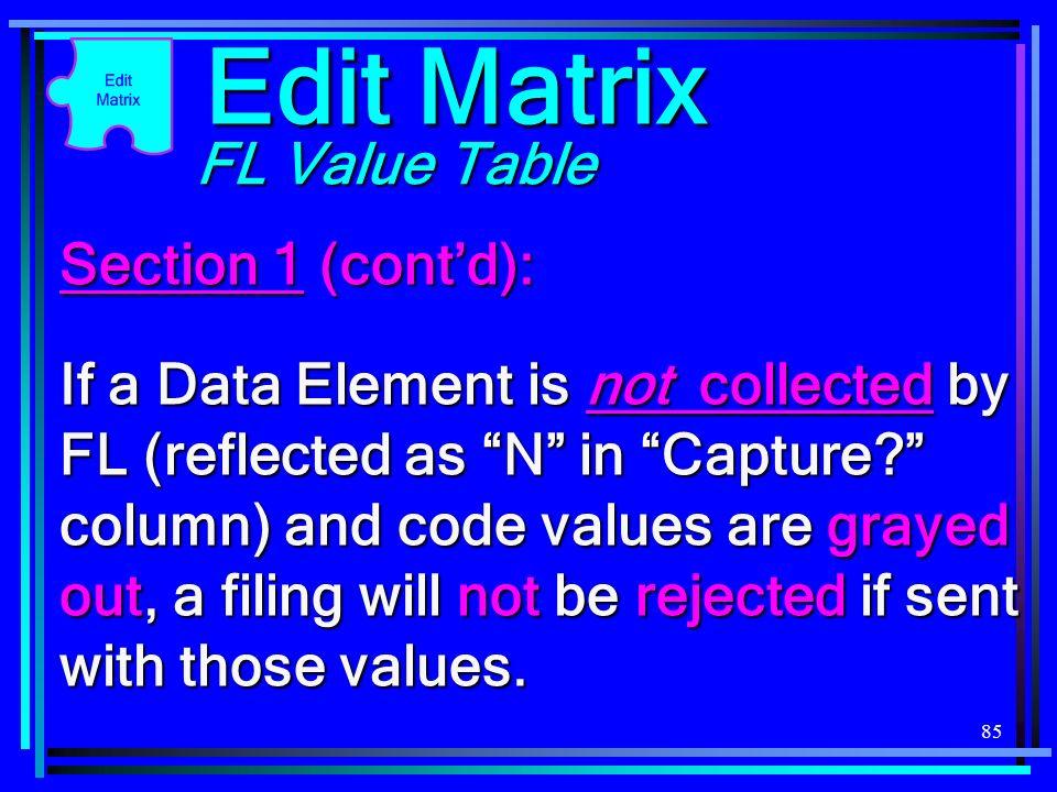 Edit Matrix FL Value Table Section 1 (cont'd):