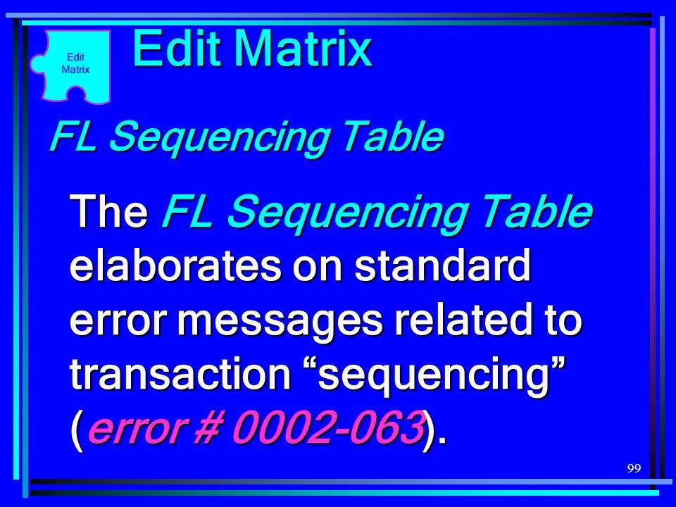 Edit Matrix FL Sequencing Table.