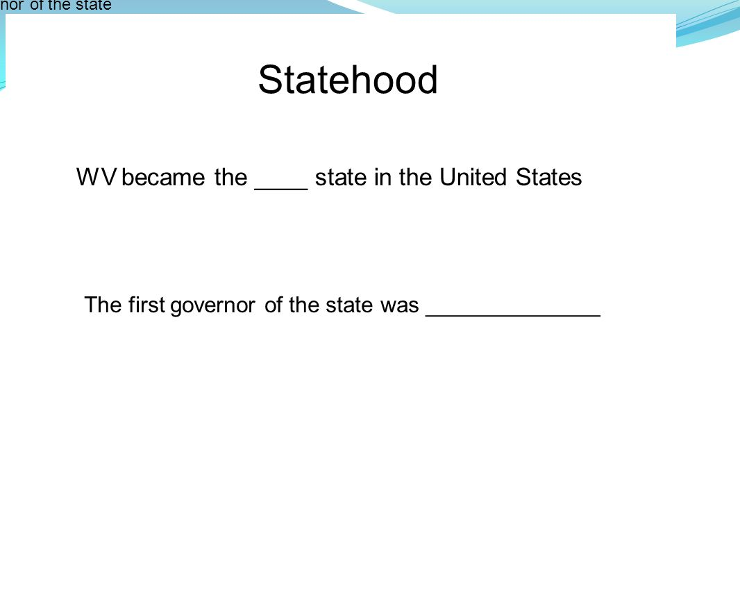 Statehood WV became the ____ state in the United States