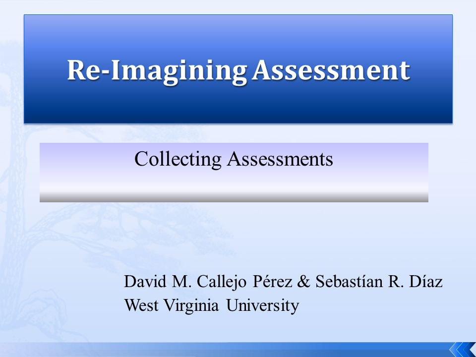 Re-Imagining Assessment