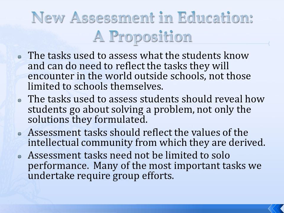 New Assessment in Education: A Proposition