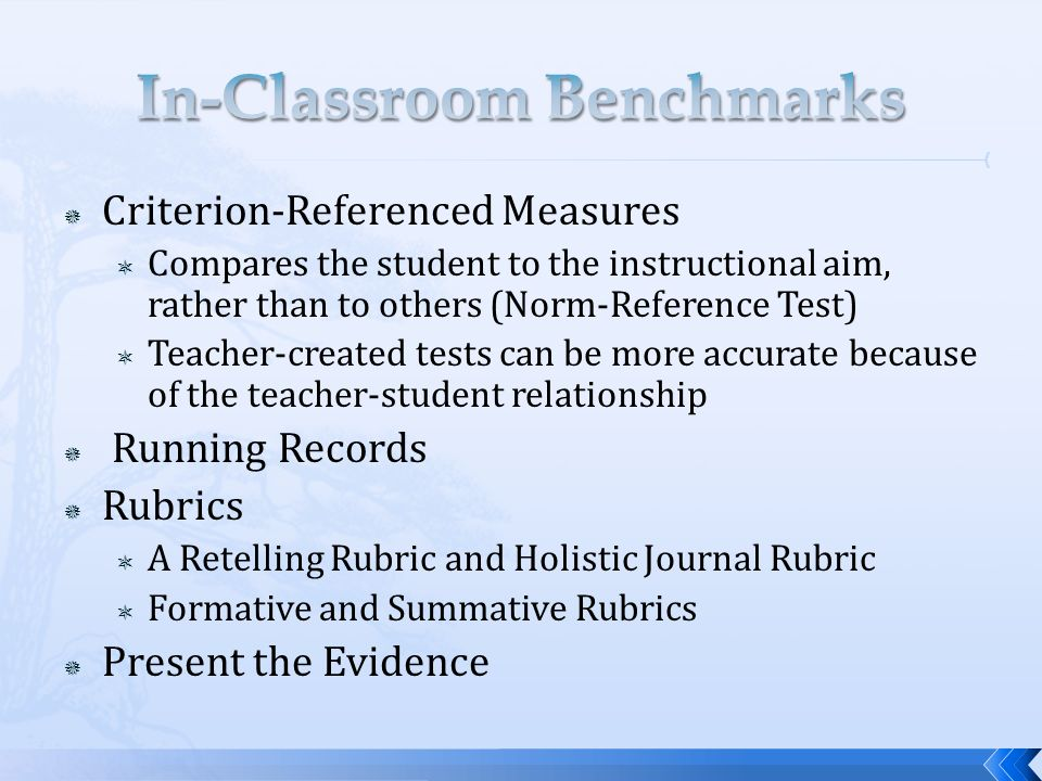 In-Classroom Benchmarks
