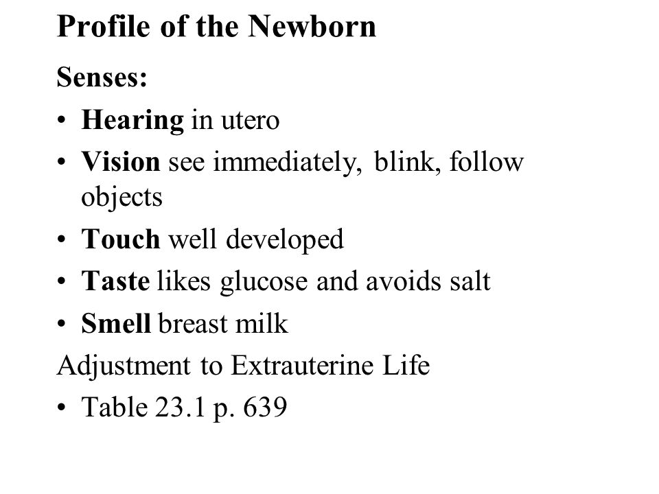 Profile of the Newborn Senses: Hearing in utero