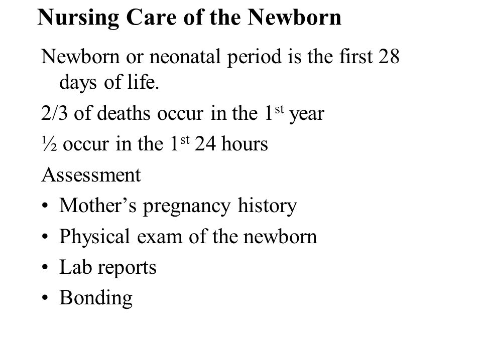 Nursing Care of the Newborn