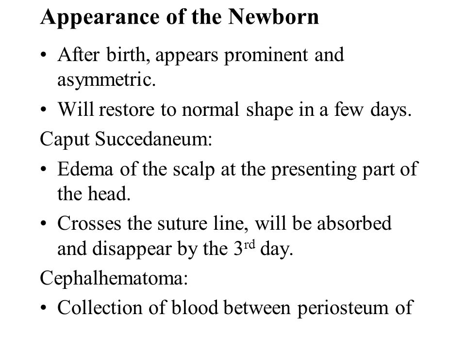 Appearance of the Newborn