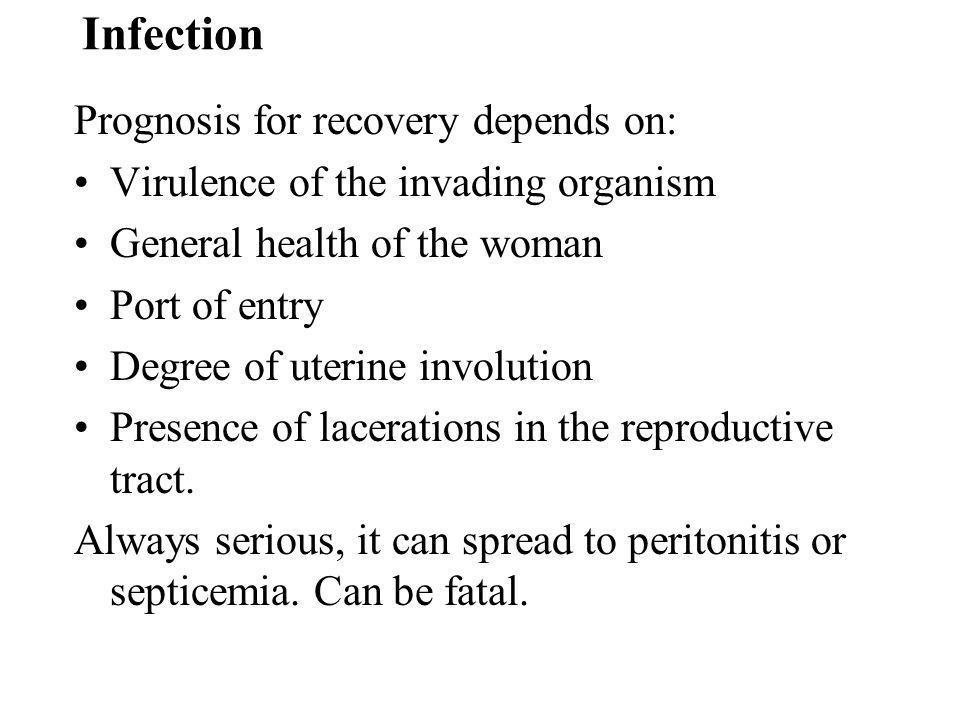 Infection Prognosis for recovery depends on: