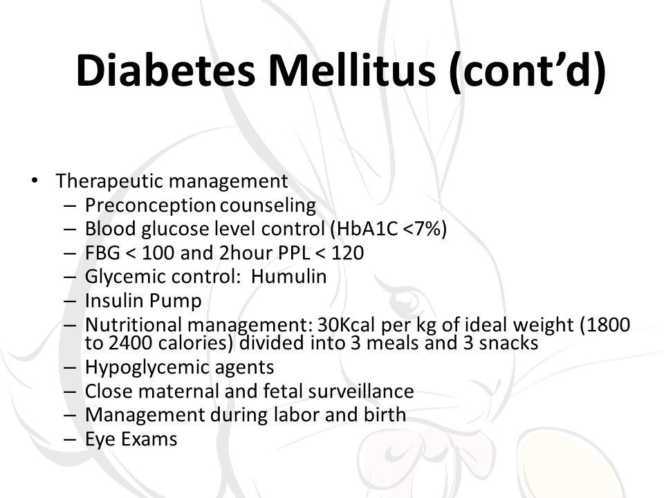 Diabetes Mellitus (cont'd)