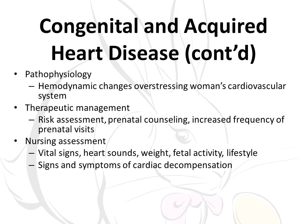 Congenital and Acquired Heart Disease (cont'd)