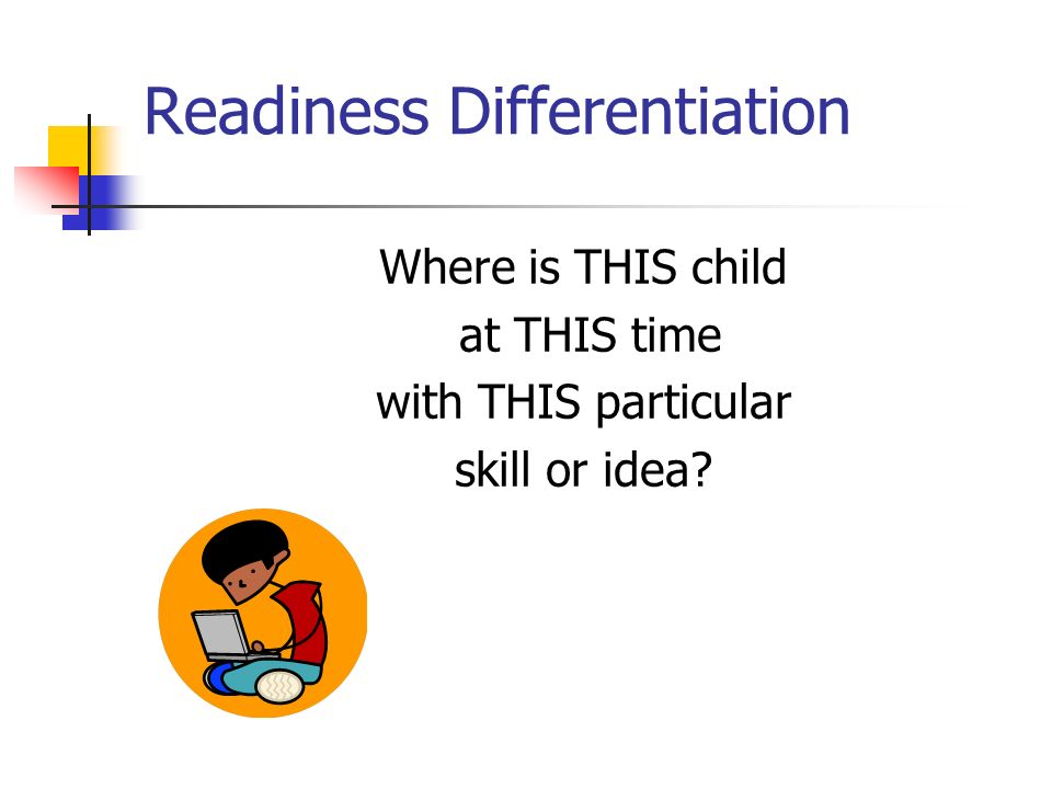 Readiness Differentiation
