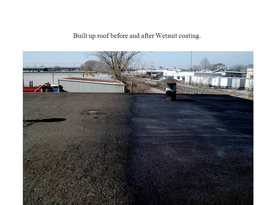 Built up roof before and after Wetsuit coating.