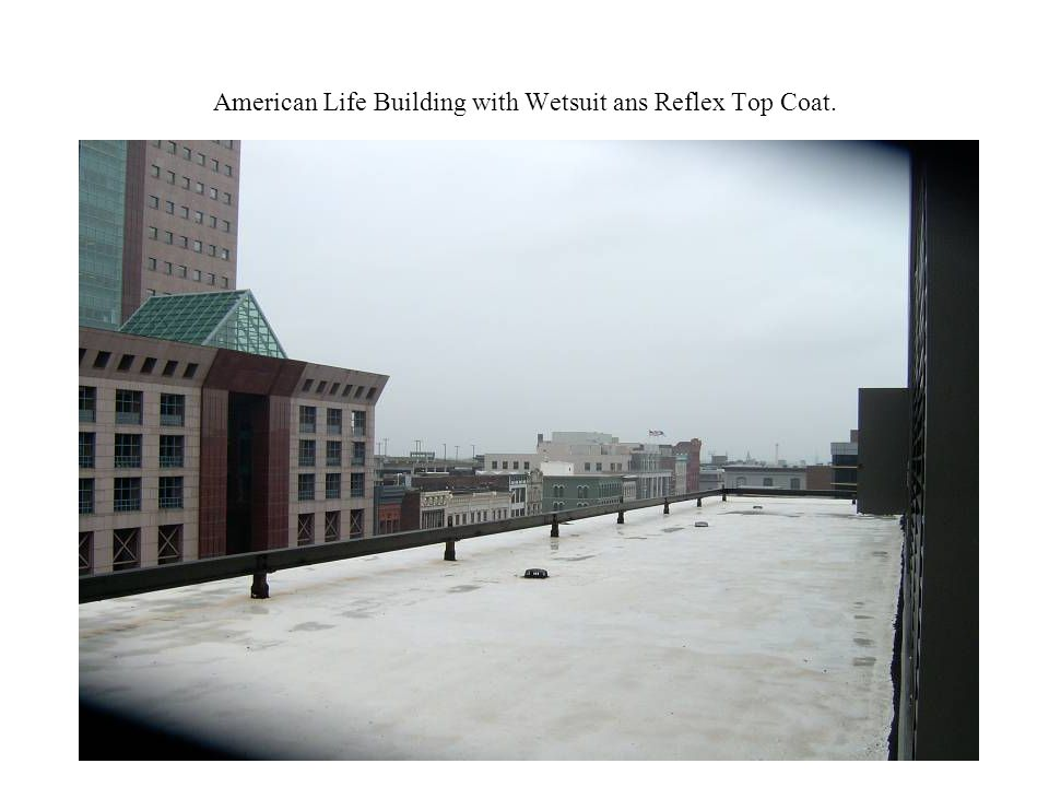 American Life Building with Wetsuit ans Reflex Top Coat.