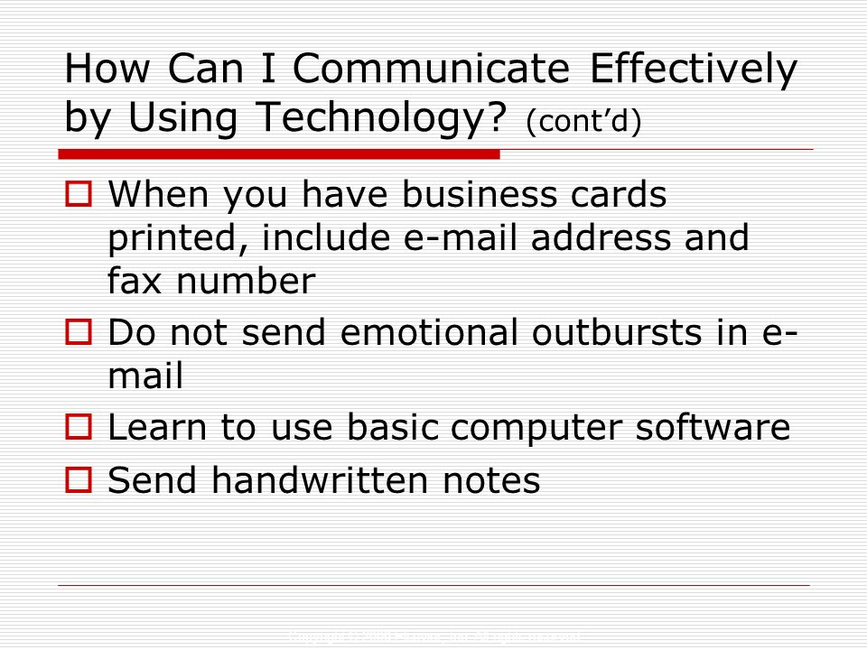How Can I Communicate Effectively by Using Technology (cont'd)