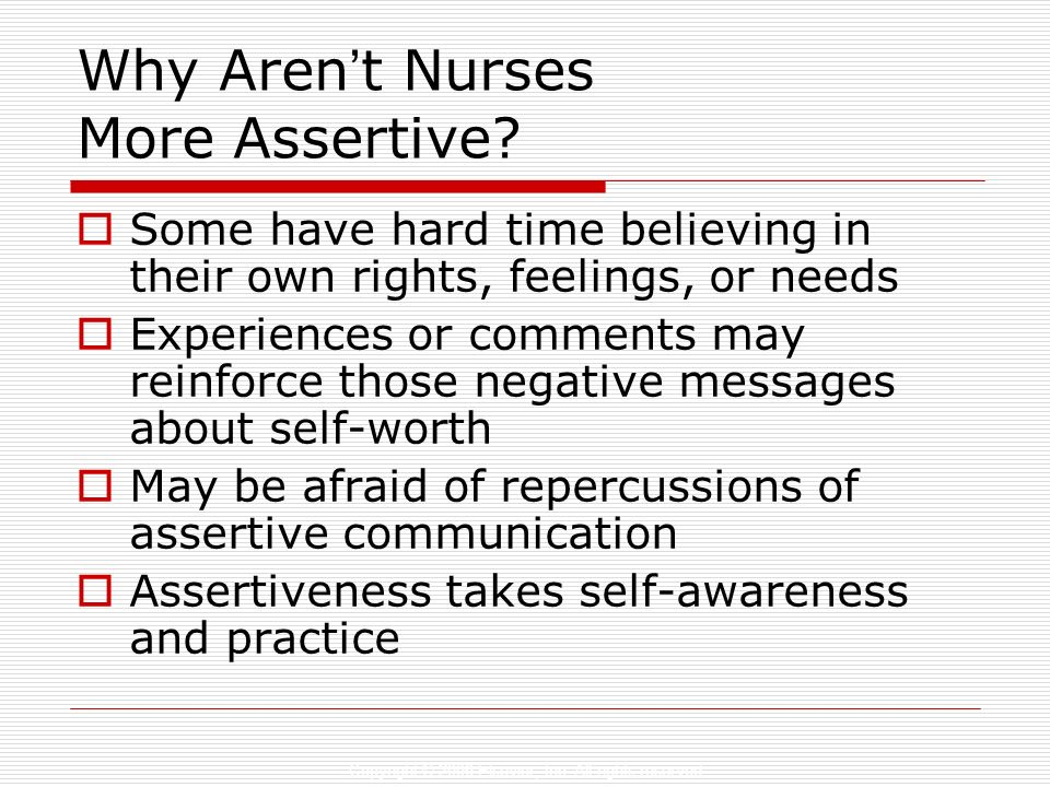 Why Aren't Nurses More Assertive