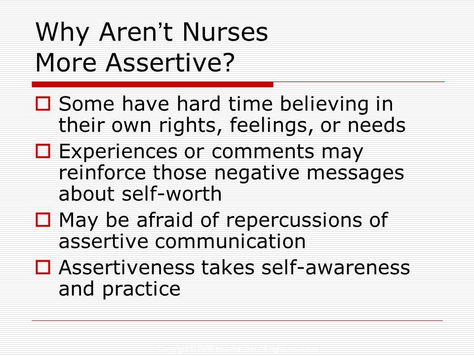 Why Aren't Nurses More Assertive