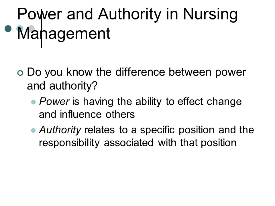 Power and Authority in Nursing Management